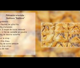 """Pâtisserie orientale : Baklawa """"Baklava"""""""